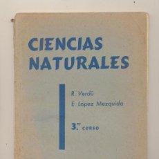 Libros de segunda mano: CIENCIAS NATURALES 3ER CURSO. ECIR - VALENCIA 1961.. Lote 28496635