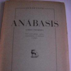 Libros de segunda mano: JENOFONTE: ANÁBASIS. LIBRO PRIMERO. CON TEXTO GRIEGO, NOTAS, COMENTARIOS, VOCABULARIO (FALTA MAPA). Lote 28518267