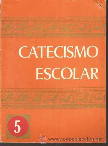 CATECISMO ESCOLAR 5 - 1976 (Libros de Segunda Mano - Libros de Texto )