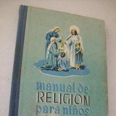 Libros de segunda mano: MANUAL DE RELIGIÓN PARA NIÑOS-CAMILO MARÍA ABAD-EDICIONES AFRODISIO AGUADO.-1948. Lote 28710214