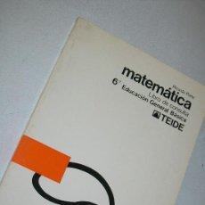 Libros de segunda mano: MATEMÁTICAS, LIBRO DE CONSULTA, 6º. EDUCACIÓN GENERAL BÁSICA-RICARDO PONS-1973-TEIDE. Lote 28914120