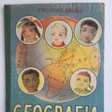 Libros de segunda mano: LIBRO DE TEXTO ,- GEGRAFIA ELEMENTAL PRIMER GRADO ,- EDITORIAL BRUÑO 1951. Lote 28922255