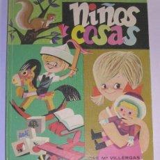 Libros de segunda mano: NIÑOS Y COSAS - LIBRO DE LECTURA CURSO TERCERO - JOSÉ MARÍA VILLERGAS ZULOAGA - 1972. Lote 29141966
