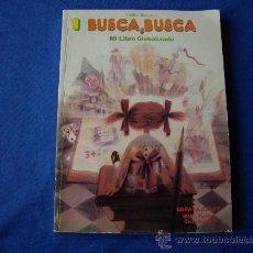 Libros de segunda mano: BUSCA BUSCA 1 - MI LIBRO GLOBALIZADO - 1º Y 2º DE E.G.B - ESPASA CALPE 1985 - ( SIN USAR ). Lote 29232628