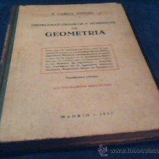 Libros de segunda mano: PROBLEMAS GRAFICOS Y NUMERICOS DE GEOMETRIA. M. GARCIA ARDURA. 1312 PROBLEMAS RESUELTOS. 1957. Lote 29339196