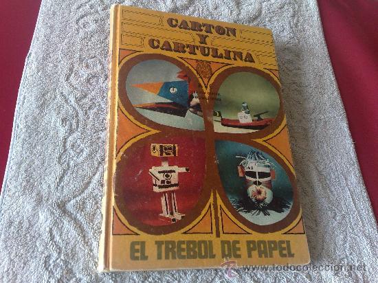 CARTON Y CARTULINA - SANTILLANA 1969 - (Libros de Segunda Mano - Libros de Texto )
