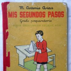 Libros de segunda mano: MIS SEGUNDOS PASOS - M. ANTONIO ARIAS - HIJOS DE SNTIAGO RODRÍGUEZ - BURGOS 1955 - 176 PÁGINAS. Lote 29535302