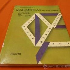Libros de segunda mano: MATEMATICAS ,PRIMER CURSO, FORMACION PROFESIONAL DE PRIMER GRADO. Lote 29617840