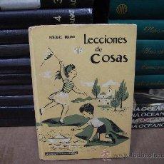 Libros de segunda mano: LECCIONES DE COSAS, POR EZEQUIEL SOLANA . Lote 29743531