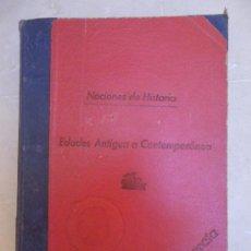 Libros de segunda mano: NOCIONES DE HISTORIA. EDADES ANTIGUA A CONTEMPORANEA. 1955. ENCUADERNACION ARTESANAL . Lote 29855459