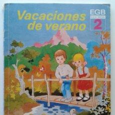 Libros de segunda mano: VACACIONES DE VERANO 2 - EGB - CICLO INICIAL - EDELVIVES - 1986. Lote 108011368