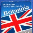 Libros de segunda mano: SERVILIBRO EDICIONES AÑO 1995. DICCIONARIO CASTELLANO-INGLÉS. BRITANNIA. ENGLISH -SPANISH DICTIONARY. Lote 30242928