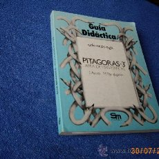 Libros de segunda mano: GUIA DIDACTICA ( LIBRO DEL PROFESOR ) PITAGORAS MATEMATICAS 3ª E:G:B - S.M 1982 - EXCELENTE ESTADO-. Lote 30586648