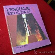 Libros de segunda mano: LENGUAJE 1º DE E:G:B - EVEREST 1977 - ( SIN USAR . COMO NUEVO ). Lote 30587009