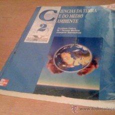 Libros de segunda mano: CIENCIAS DA TERRA E DO MEDIO AMBIENTE LIBRO BACHILLERATO BACHALERALATO 2º ED. MC GRAW HILL. Lote 31622983