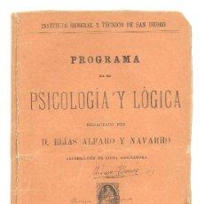Libros de segunda mano: PROGRAMA DE PSICOLOGÍA Y LÓGICA -ELÍAS ALFARO Y NAVARRO- AÑO 1916. ENVÍO: 1,30 € *.. Lote 31010799