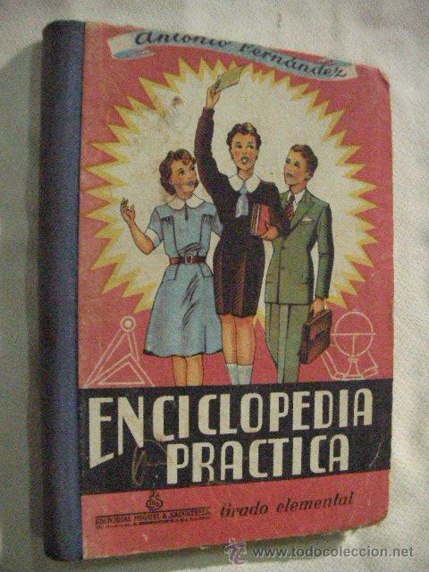 ANTIGUO LIBRO DE TEXTO ENCICLOPEDIA PRACTICA GRADO ELEMENTAL (Libros de Segunda Mano - Libros de Texto )