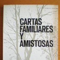 Libros de segunda mano: CARTAS FAMILIARES Y AMISTOSAS. A. PASCUAL MARTÍNEZ. 13ª ED. 1974. NUEVO A ESTRENAR.. Lote 31109928