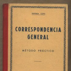 Libros de segunda mano: CORRESPONDENCIA GENERAL. SISTEMA COTS.MÉTODO PRÁCTICO.J.MUÑOZ Y R.BORI. 1963. Lote 31164178
