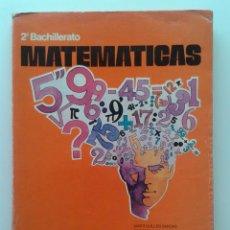 Libros de segunda mano: MATEMATICAS 2 - 2º BACHILLERATO - EDITORIAL MAGISTERIO ESPAÑOL - 1976. Lote 31173189