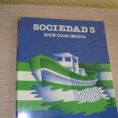 Libros de segunda mano: SOCIEDAD 3º EGB CICLO MEDIO EDITORIAL SANTILLANA AÑO 1985. Lote 31196645