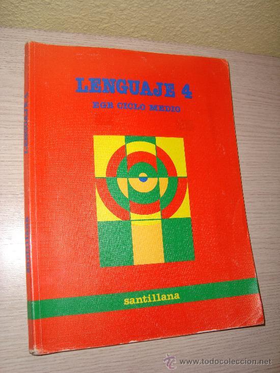 LENGUAJE 4º EGB CICLO MEDIO EDITORIAL SANTILLANA AÑO 1988 (Libros de Segunda Mano - Libros de Texto )