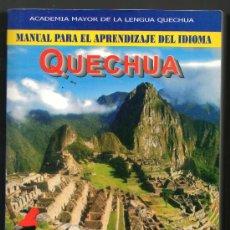 Libros de segunda mano: MANUAL PARA EL APRENDIZAJE DEL IDIOMA QUECHUA - Z.FIGUEROA CUSI Y D.TUNQUE CHOQUE. Lote 31576564