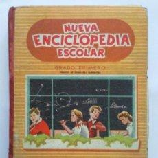 Libros de segunda mano: NUEVA ENCICLOPEDIA ESCOLAR ,- GRADO PRIMERO ,- 1956. Lote 31591807