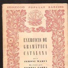 Libros de segunda mano: EXERCICIS DE GRAMATICA CATALANA - SINTAXI (SEGONA PART ). Lote 31603378