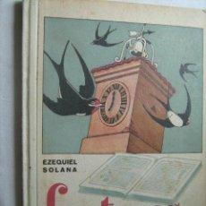 Libros de segunda mano: LECTURAS INFANTILES. SOLANA, EZEQUIEL. 1957. Lote 31925640