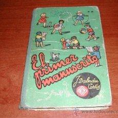 Libros de segunda mano: EL PRIMER MANUSCRITO (J. DALMAU CARLES), 1956 - REFª (JC). Lote 31937671