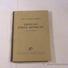 Libros de segunda mano: FÍSICA Y QUÍMICA PARA 4ª CURSO DE BACHILLERATO PLAN DE 1934. Lote 32439605