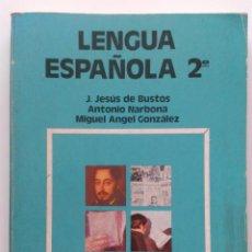 Libri di seconda mano: LENGUA ESPAÑOLA 2º - FORMACION PROFESIONAL - F.P. PRIMER GRADO - EDICIONES ANAYA - 1980. Lote 32133375