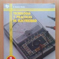 Libros de segunda mano: TECNOLOGIA Y PRACTICAS DE ELECTRICIDAD FP 1 EVEREST 1983. Lote 32225860