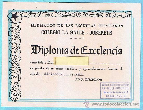 VALE DE PREMIO ESCOLAR. DIPLOMA DE EXCELENCIA. COLEGIO LA SALLE - JOSEPETS. BARCELONA, 1965. (Libros de Segunda Mano - Libros de Texto )