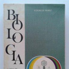 Libros de segunda mano: BIOLOGIA - CURSO DE ORIENTACION UNIVERSITARIA - V. DUALDE PEREZ - EDITORIAL ECIR - 1980. Lote 32359875