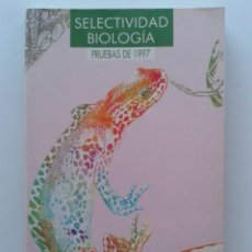 Libros de segunda mano: SELECTIVIDAD BIOLOGIA - PRUEBAS DE 1997 - COU - EDITORIAL ANAYA. Lote 32376564