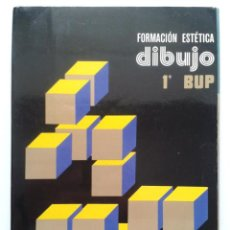 Libros de segunda mano: FORMACION ESTETICA DIBUJO 1º DE BUP - EDELVIVES - BARNECHEA REQUENA - 1975. Lote 32394534