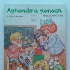 Libros de segunda mano: APRENDO A PENSAR - PREMATEMATICAS - MATEMATICAS - EDITORIAL MAGISTERIO ESPAÑOL - 1985. Lote 32515733