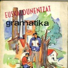 Libros de segunda mano: MENDIZÁBAL : EUSKALDUNENTZAT GRAMATIKA EUSKERAZ (OÑATE, 1969) MUY ILUSTRADA. Lote 32573391