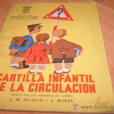 Libros de segunda mano: LIBRO DE TEXTO CARTILLA INFANTIL DE LA CIRCULACION AÑO 1950 EDICION MADRID . Lote 32631860