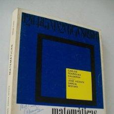 Libros de segunda mano: MATEMÁTICAS 3º./ CARLOS RODRIGUEZ CALDERON /JOSE VICENTE GARCIA SESTAFE-1972-ANAYA. Lote 32903668