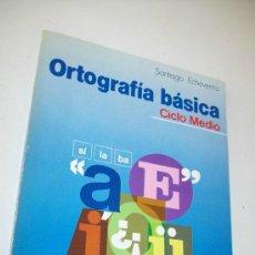 Libros de segunda mano: ORTOGRAFÍA BÁSICA CICLO MEDIO-SÍLABA- SANTIAGO ECHEVARRÍA-1ª. EDC.- 1987-VICENS-VIVES. Lote 33119178