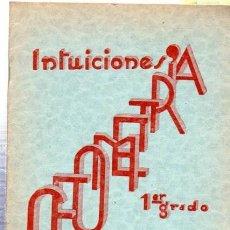 Libros de segunda mano: FRANCISCO BULLÓN RAMÍREZ, INTUICIONES, PRIMER GRADO DE GEOMETRÍA, MINERVA, SALAMANCA 1937. Lote 33507903