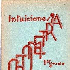 Libros de segunda mano - FRANCISCO BULLÓN RAMÍREZ, INTUICIONES, PRIMER GRADO DE GEOMETRÍA, MINERVA, SALAMANCA 1937 - 33507910
