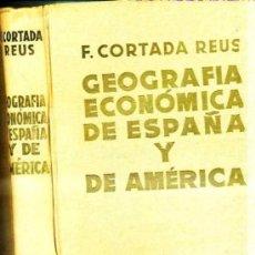 Libros de segunda mano: CORTADA : GEOGRAFÍA ECONÓMICA DE ESPAÑA Y AMÉRICA (1959) . Lote 33538687