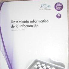 Libros de segunda mano: TRATAMIENTOINFORMATICO DE LA INFORMACION - MC GRAW HIL - CICLO FORMATIVO GRADO MEDIO. Lote 34069015