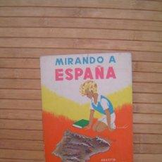 Libros de segunda mano: MIRANDO A ESPAÑA, EDITORIAL PARANINFO 1963. Lote 34125743