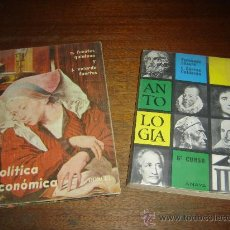 Libros de segunda mano: BACHILLERATO 6º CURSO. 2 LIBROS. POLITICA ECONOMICA-DONCEL-1964. ANTOLOGIA-ANAYA-1973. Lote 34140067