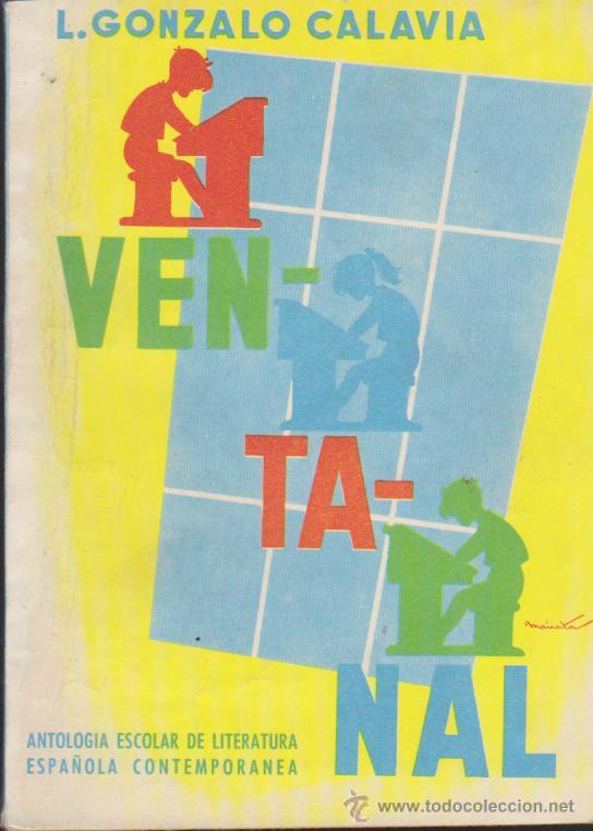 VENTANAL. L. GONZALO CALAVIA. EDIT. PARANINFO 1963. (Libros de Segunda Mano - Libros de Texto )